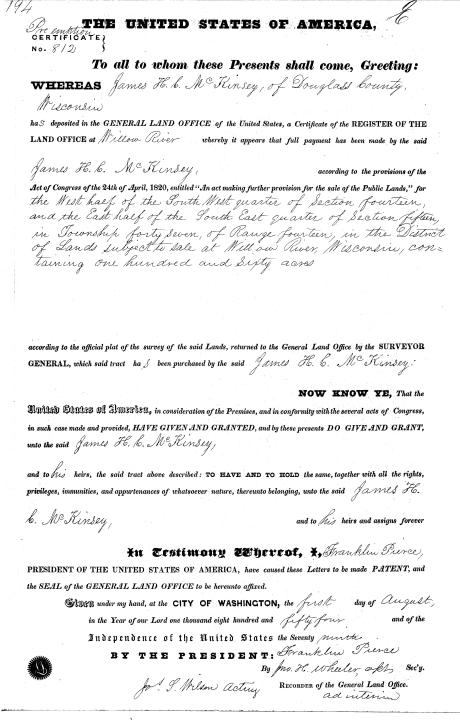 James H. C. McKinzey was issued his patent to the Copper Creek Mining Location by the Willow River Land Office on August 1st, 1854. ~ General Land Office Records